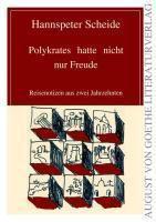Polykrates hatte nicht nur Freude - Hannspeter Scheide pdf epub