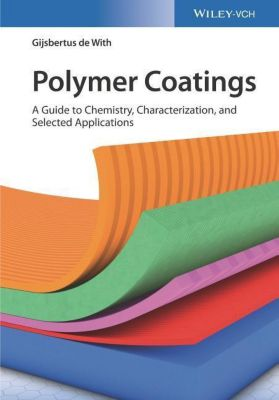 Polymer Coatings, Gijsbertus de With