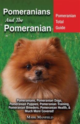 Pomeranians And The Pomeranian, Mark Manfield