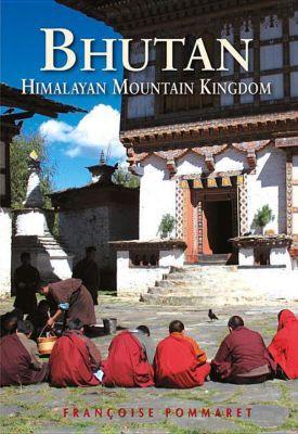 Pommaret, F: Bhutan, Francoise Pommaret