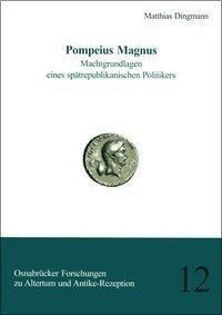 Pompeius Magnus, Matthias Dingmann