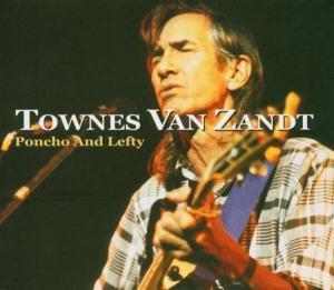 Poncho And Lefty, Townes Van Zandt