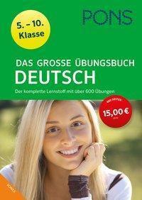 PONS Das große Übungsbuch Deutsch 5.-10. Klasse