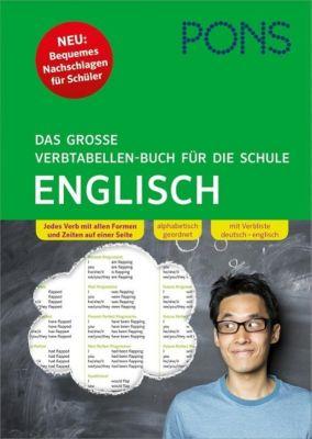 PONS Das große Verbtabellen-Buch für die Schule - Englisch