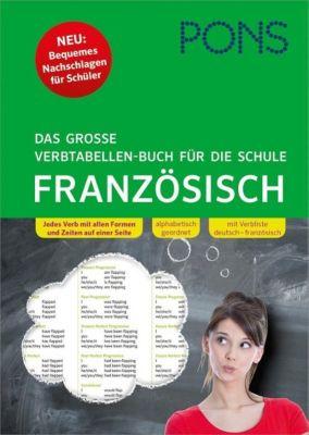 PONS Das große Verbtabellen-Buch für die Schule - Französisch