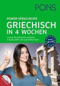 PONS Power-Sprachkurs Griechisch in 4 Wochen, 2 Audio + MP3-CDs und Online-Tests