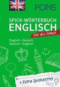 PONS Spick-Wörterbuch Englisch für die Schule