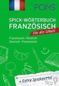 PONS Spick-Wörterbuch Französisch für die Schule -  pdf epub