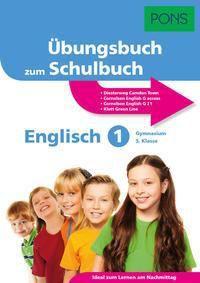 PONS Übungsbuch zum Schulbuch Englisch 1 Gymnasium 5. Klasse
