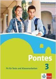 Pontes, Latein für Gymnasien: Bd.3 Fit für Tests und Klassenarbeiten