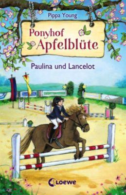 Ponyhof Apfelblüte: Ponyhof Apfelblüte 2 - Paulina und Lancelot, Pippa Young