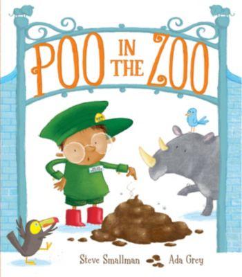 Poo in the Zoo, Steve Smallman