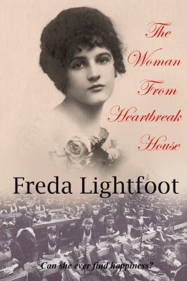 Poor House Lane: The Woman From Heartbreak House, Freda Lightfoot