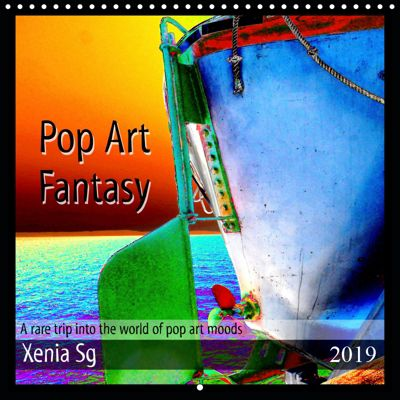 Pop Art Fantasy A rare trip into the world of pop art moods (Wall Calendar 2019 300 × 300 mm Square), Xenia Sg