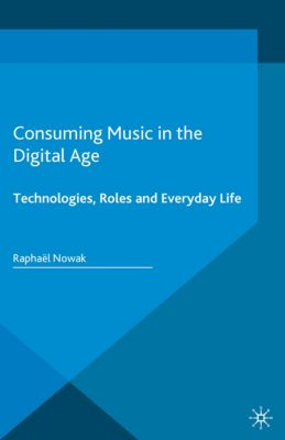 Pop Music, Culture and Identity: Consuming Music in the Digital Age, Raphaël Nowak