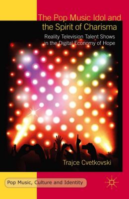 Pop Music, Culture and Identity: The Pop Music Idol and the Spirit of Charisma, T. Cvetkovski