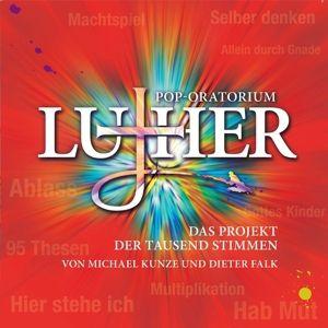 Pop-Oratorium Luther - Das Projekt der tausend Stimmen, Michael Kunze, Dieter Falk