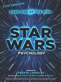 Popular Culture Psychology: Star Wars Psychology