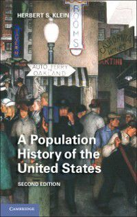 Population History of the United States, Herbert S. Klein