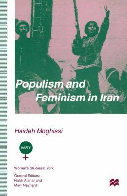 Populism and Feminism in Iran, Haideh Moghissi