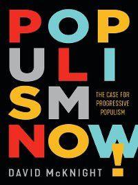 Populism Now!, David McKnight