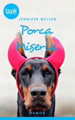 Porca Miseria  (Kurzgeschichte, Humor), Jennifer Wellen
