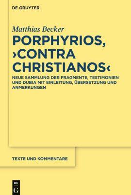 Porphyrios, Contra Christianos, Matthias Becker