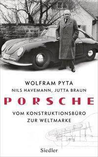 Porsche, Wolfram Pyta, Nils Havemann, Jutta Braun