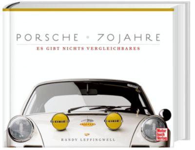 Porsche 70 Jahre - Randy Leffingwell |