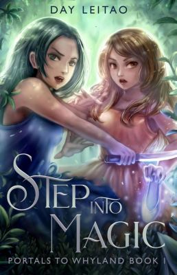 Portals to Whyland: Step into Magic (Portals to Whyland, #1), Day Leitao