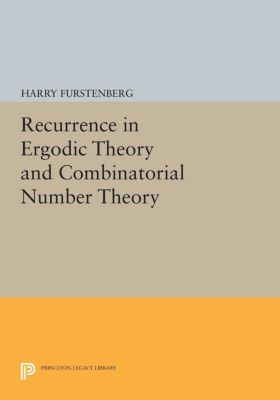 Porter Lectures: Recurrence in Ergodic Theory and Combinatorial Number Theory, Harry Furstenberg
