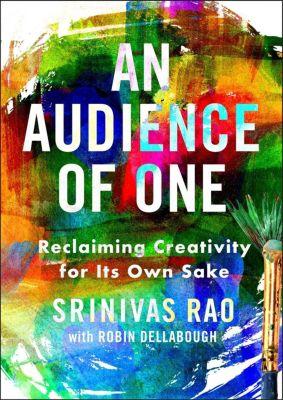 Portfolio: An Audience of One, Srinivas Rao