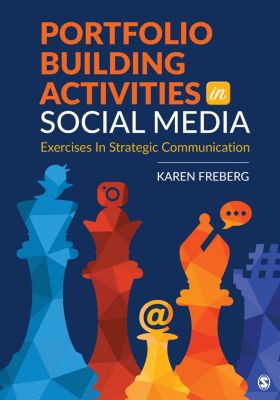Portfolio Building Activities in Social Media, Karen Freberg