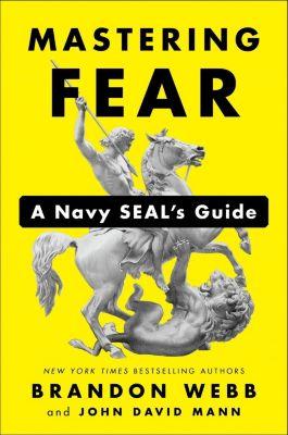 Portfolio: Mastering Fear, John David Mann, Brandon Webb