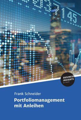 Portfoliomanagement mit Anleihen, Frank Schneider, Prof. Dr.