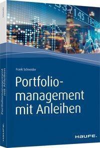 Portfoliomanagement mit Anleihen - Frank Schneider  