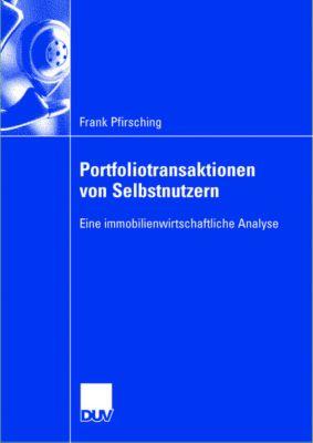 Portfoliotransaktionen von Selbstnutzern, Frank Pfirsching