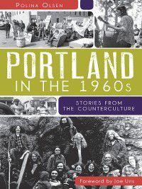 Portland in the 1960s, Polina Olsen