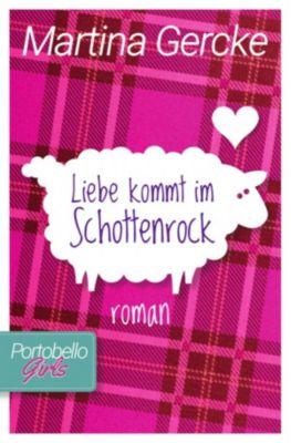 Portobello Girls: Liebe kommt im Schottenrock, Martina Gercke