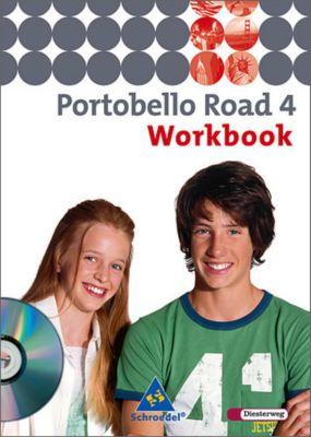 Portobello Road (Ausgabe 2005): Bd.4 Workbook für Klasse 8, m. Audio-CD