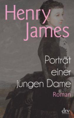 Porträt einer jungen Dame - Henry James  