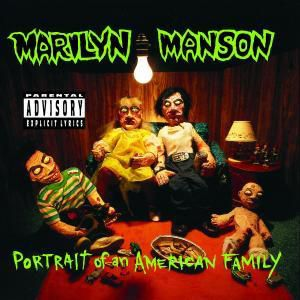 Portrait Of An American Family, Marilyn Manson
