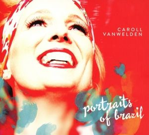 Portraits Of Brazil, Caroll Vanwelden