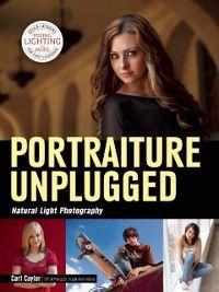 Portraiture Unplugged, Carl Caylor