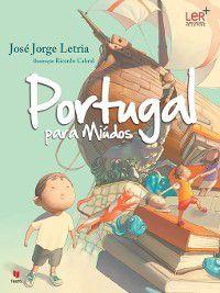 Portugal para Miúdos, José Jorge;Cabral, Ricardo Letria