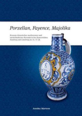 Porzellan, Fayence, Majolika, m. CD-ROM, Annika Martens