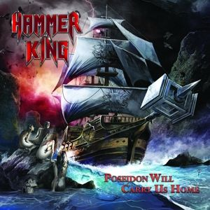 Poseidon Will Carry Us Home (Vinyl), Hammer King
