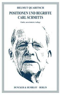Positionen und Begriffe Carl Schmitts., Helmut Quaritsch