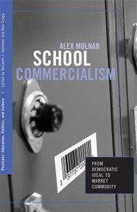 Positions: Education, Politics, and Culture: School Commercialism, Alex Molnar