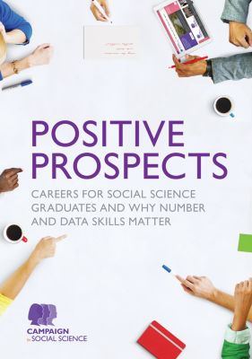 Positive Prospects, Campaign for Social Science